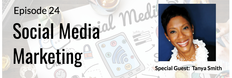 24: Social Media Marketing with Tanya Smith