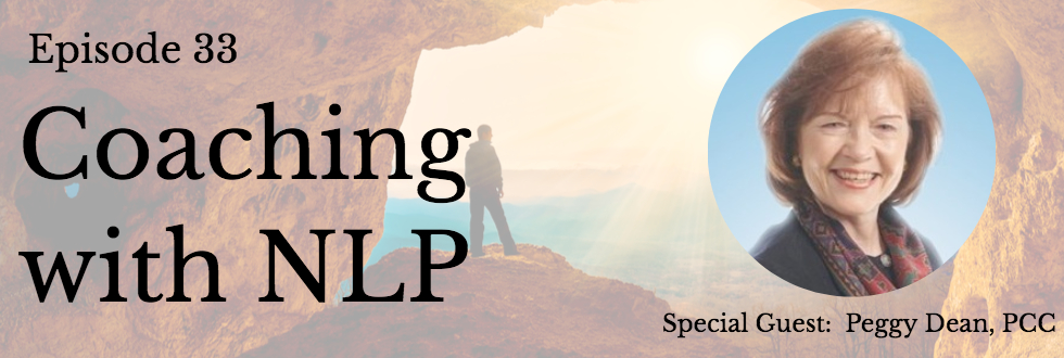 33: Coaching with NLP with Peggy Dean