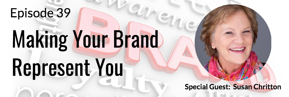 39: Making Your Brand Represent You