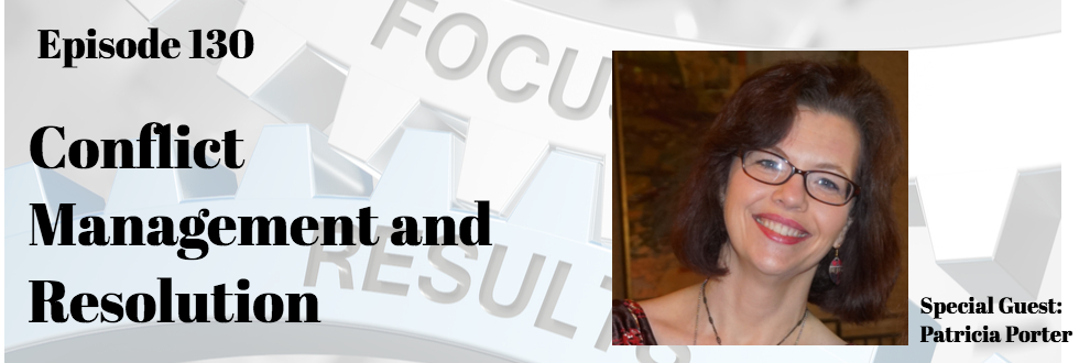 130: Patricia Porter: Conflict Management and Resolution