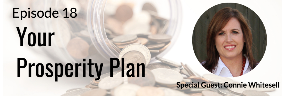 18: Connie Whitesell – Your Prosperity Plan