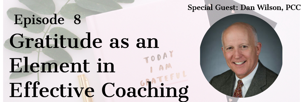 08: Dan Wilson: Gratitude as an element of effective coaching